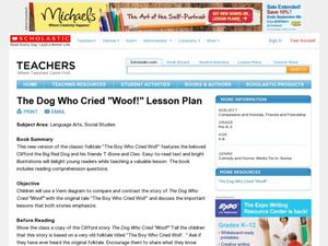 "The Dog Who Cried ""Woof!"" Lesson Plan Lesson Plan"