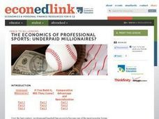 The Economics of Professional Sports: Underpaid Millionaires? Lesson Plan