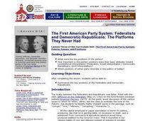 The First American Party System: Federalists and Democratic-Republicans: The Platforms They Never Had Lesson Plan