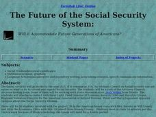 The Future of the Social Security System:  Will it Accommodate Future Generations of Americans? Lesson Plan