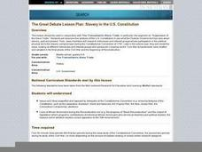 The Great Debate Lesson Plan: Slavery in the U.S. Constitution Lesson Plan