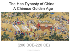 the han dynasty of china a chinese golden age 8th 10th grade presentation lesson planet. Black Bedroom Furniture Sets. Home Design Ideas