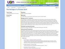 The Heritage of a Pioneer Quilt Lesson Plan