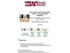 The History of Rock and Roll: Part 1 - Rock and Roll Explodes Music Reflects The Times Lesson Plan