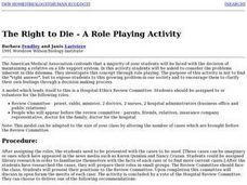 The Right to Die - A Role Playing Activity Lesson Plan