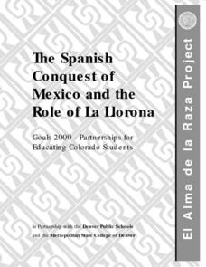 The Spanish Conquest of Mexico and the Role of La Llorona Lesson Plan