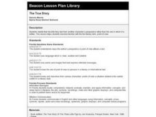 The True Story Lesson Plan