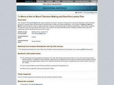 To Move or Not to Move? Decision-Making and Sacrifice Lesson Plan Lesson Plan