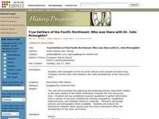True Settlers of the Pacific Northwest: Who was there with Dr. John Mcloughlin? Lesson Plan
