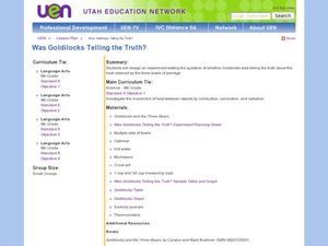 Was Goldilocks Telling the Truth? Lesson Plan