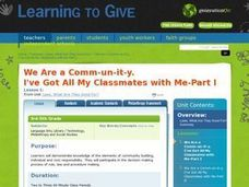 We Are A Comm-un-it-y.  I've Got All My Classmates with Me, Part 1 Lesson Plan