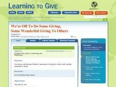 We're Off To Do Some Giving, Some Wonderful Giving to Others Lesson Plan
