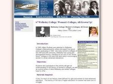 Wellesley College: Women's Colleges, All Grown Up! Lesson Plan