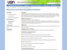 What Do You Know About Geographical Features? Lesson Plan