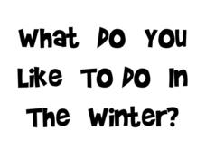What Do You Like To Do in Winter? Worksheet