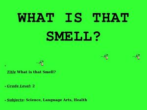 What is that smell??? Lesson Plan