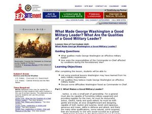 What Made George Washington a Good Military Leader? What Are the Qualities of a Good Military Leader? Lesson Plan