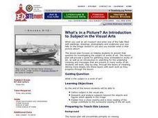 What?s in a Picture? an Introduction To Subject in the Visual Art Lesson Plan