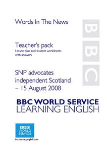 Words In The News:  SNP Advocates Independent Scotland Lesson Plan