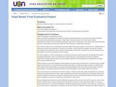 Yeast Bread: Final Evaluation Project Lesson Plan