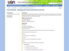 Yeast Breads - Refrigerator Rolls Evaluation and Lab Lesson Plan