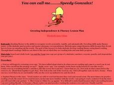 You can call me.........Speedy Gonzalez! Lesson Plan