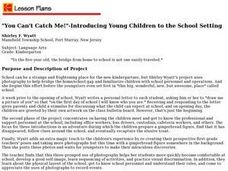 """You Can't Catch Me!""-Introducing Young Children to the School Setting Lesson Plan"