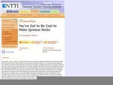 You've Got to Be Cool to Make Igneous Rocks Lesson Plan
