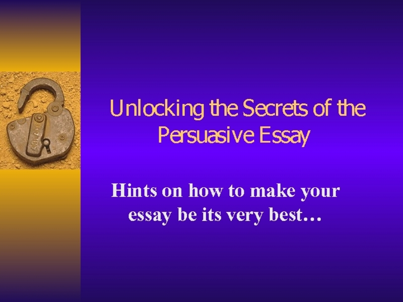lessons on persuasive essays Persuasive letter mini lesson lessons free lesson plans tell students to try to use persuasive writing in their journal or to write a persuasive letter as.