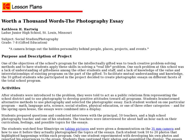 essays pictures worth thousand words Photo essay lesson plan activity creative  a picture is worth a thousand words  this quote refers to the fact that photographs and pictures give.