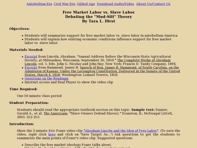 "Free Market Labor vs. Slave Labor Debating the ""Mud-Sill"" Theory Lesson Plan"
