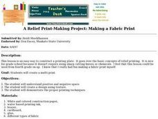 A Relief Print-Making Project:  Making a Fabric Print Lesson Plan