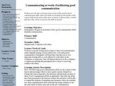Communicating At Work: Facilitating Good Communication Lesson Plan