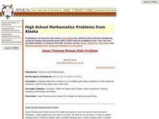 High School Mathematics Problems from Alaska:     Jesse Thomas Moose Hide Problem Lesson Plan