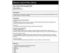 Hey, I Don't Have Enough Stuff! Lesson Plan