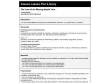 The Case of the Missing Middle Term Lesson Plan