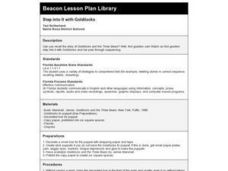 STEP INTO IT WITH GOLDILOCKS Lesson Plan
