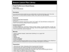 People Do Not Live in Round Houses Lesson Plan