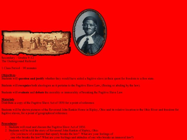 The Underground Railroad (Fugitive Slave Act of 1850) Lesson Plan