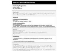 Frantically Fragmented Lesson Plan