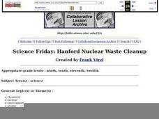 Science Friday:  Hanford Nuclear Waste Cleanup Lesson Plan