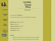 Cleopatra Lesson Plans:  Life After Death Lesson Plan