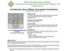 An Amazing, Space Filling, Non-regular Tetrahedron Lesson Plan