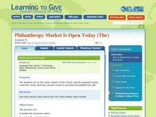 LESSON 5:  Philanthropy Market Is Open Today (The) Lesson Plan