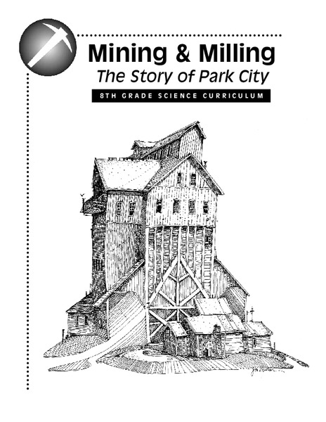 Mining and Milling: The Story of Park City Unit for 8th