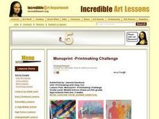 Monoprint -Printmaking Challenge Lesson Plan