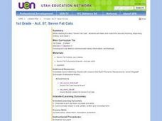 1st Grade - Act. 07: Seven Fat Cats Lesson Plan