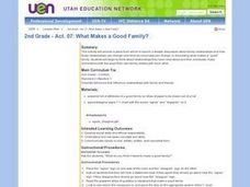 2nd Grade - Act. 07: What Makes a Good Family? Lesson Plan