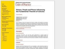 History: People and Places Influencing the Fundamental Theorem of Calculus Lesson Plan
