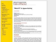 """What If?"" A Jigsaw Activity Lesson Plan"